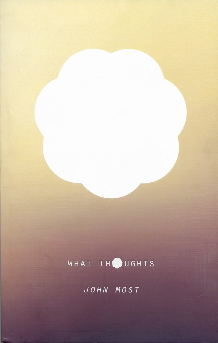 poems | books | What Thoughts by John Most